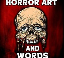 HORROR ART AND WORDS  by dgstudio
