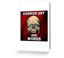 HORROR ART AND WORDS  Greeting Card