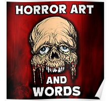 HORROR ART AND WORDS  Poster
