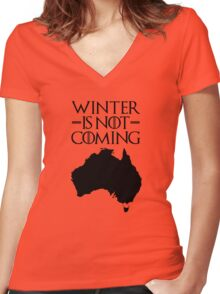 Winter is not Coming - australia(black text) Women's Fitted V-Neck T-Shirt