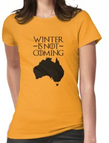 Winter is not Coming - australia(black text) Womens Fitted T-Shirt