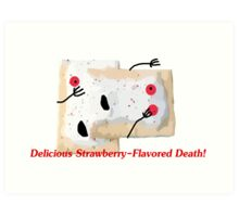 Death by Toaster Pastry Art Print
