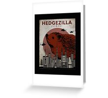 Rare Hedgezilla movie poster. Greeting Card