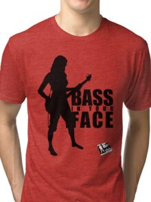 Bass in your Face! Tri-blend T-Shirt