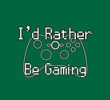 I'd Rather Be Gaming - Xbox Unisex T-Shirt