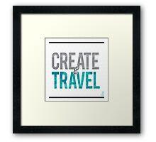 Create & Travel Framed Print