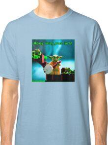 Greenin' ain't easy Classic T-Shirt