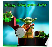 Greenin' ain't easy Poster