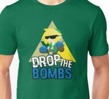 Drop the Bombs Unisex T-Shirt