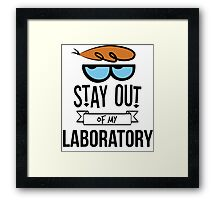 Stay Out of My Laboratory - Dexter Framed Print