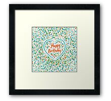 Happy birthday Card Heart and confetti  Framed Print