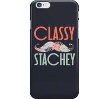 Classy Stachey iPhone Case/Skin