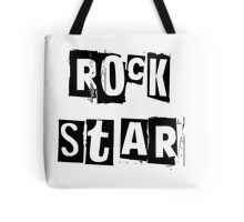 You're a Rock Star Tote Bag