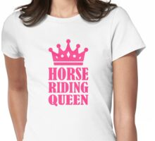 Horse riding queen Womens Fitted T-Shirt