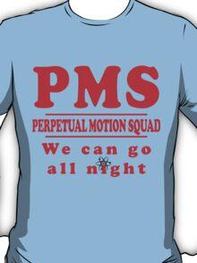 PMS - Perpetual Motion Squad T-Shirt