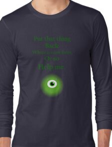 Mike Wazowski Long Sleeve T-Shirt