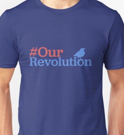 #OurRevolution Unisex T-Shirt