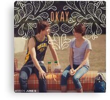 TFIOS OKAY Canvas Print