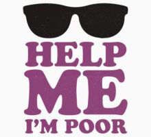 Help Me I'm Poor  by Six 3