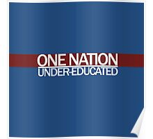 One nation under-educated  Poster