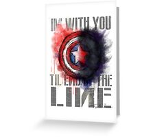 'Til the End of the Line Greeting Card