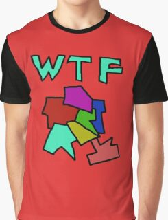 WTF youre mind Graphic T-Shirt