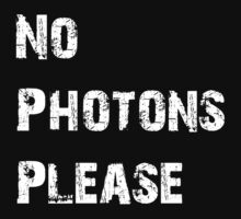 No Photons Please by jansmolders86