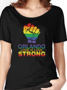 Gay Pride Orlando Strong, Love Is Love Women's Relaxed Fit T-Shirt