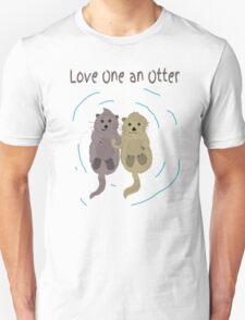 Love One An Otter Unisex T-Shirt
