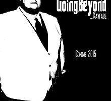 Going Beyond... Kayfabe Poster 5 by David Bankston
