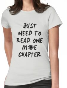 Just Need To Read One More Chapter Manga Shirt Womens Fitted T-Shirt