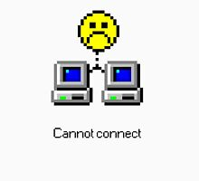 Cannot connect Unisex T-Shirt