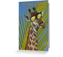 All good. Greeting Card