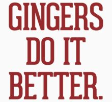 Gingers do it better Kids Clothes