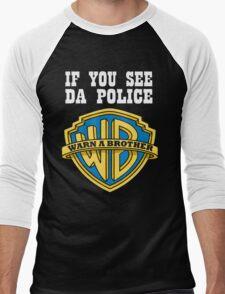 If you see da Police Men's Baseball ¾ T-Shirt
