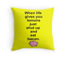 Shut up and eat bacon - 1 Throw Pillow