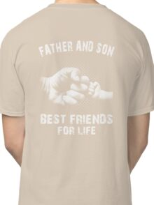 Father And Son - Father's Day Classic T-Shirt