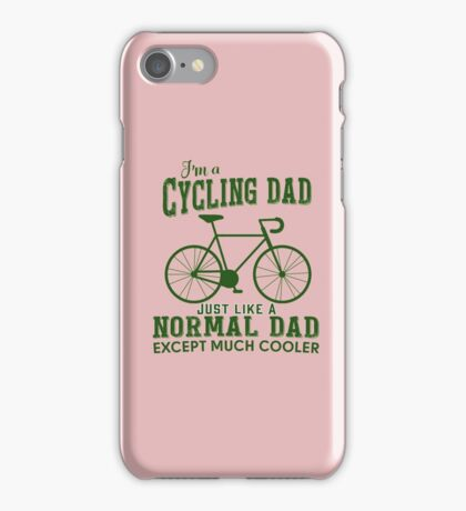 I'm a Cycling Dad - Father Day iPhone Case/Skin