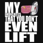 Do you even lift bro? by wwgokud