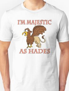 THIS MAJESTIC GRIFFIN BELIEVES IN ITSELF Unisex T-Shirt