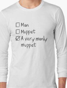 Man or Muppet Long Sleeve T-Shirt
