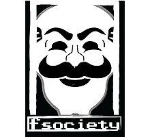 F*** Society! - Mr. Robot - Photographic Print