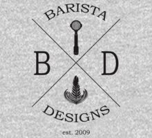 Barista Designs est.2009 by Barista