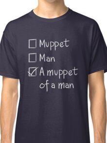 Muppet or Man DARK Classic T-Shirt