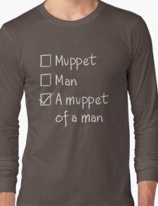 Muppet or Man DARK Long Sleeve T-Shirt