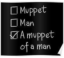 Muppet or Man DARK Poster