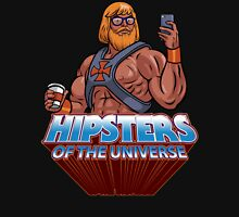 Hipsters Of The Universe Unisex T-Shirt