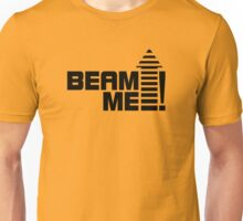 Beam me up V.1 (black) Unisex T-Shirt