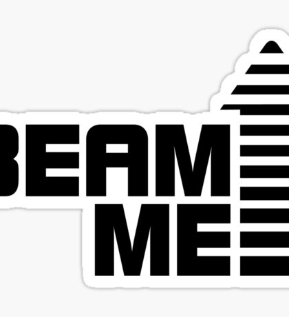 Beam me up V.1 (black) Sticker