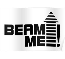 Beam me up V.1 (black) Poster